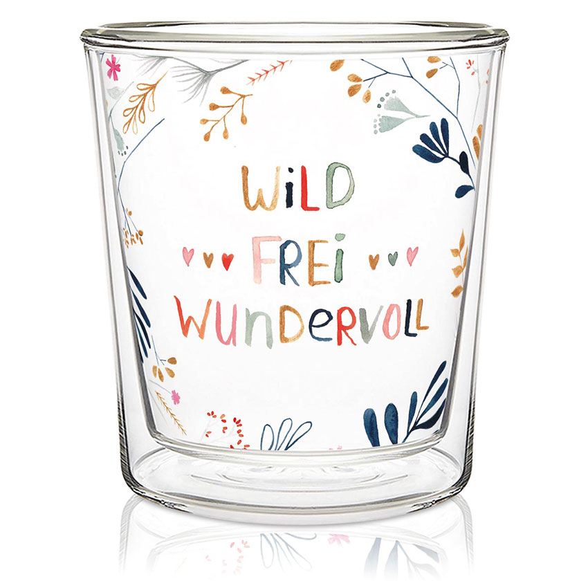 Wild. Frei. Wundervoll - Double wall Trend Glas von PPD